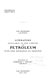 Literature Available in the Library on Petroleum, with Some References on Asphaltum