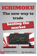 Ichimoku the New Way to Trade by Beating the Market PDF
