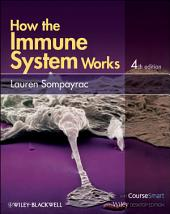 How the Immune System Works: Edition 4