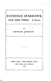 Patience Sparhawk and Her Times: A Novel