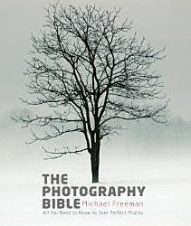 The Photography Bible Book PDF