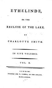 Ethelinde: Or The Recluse of the Lake, Volume 2