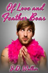 Of Love and Feather Boas