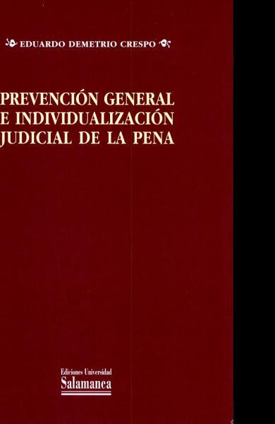 Prevencion General E Individualizacion Judicial De La Pena
