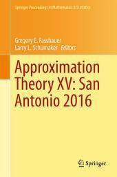 Approximation Theory XV: San Antonio 2016