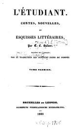 L' étudiant: Contes, nouvelles, et esquisses littéraires, Volume1