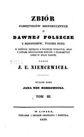 Zbiór pamiętników o dawnej Polszcze z rękopismów, tudzież dzieł: w różnych językach o polszcze wydanych, oraz z listami oryginalnemi królów i znakomitych ludzi w kraju naszym, Tom 3