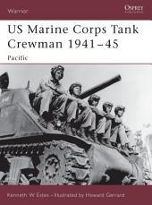 US Marine Corps Tank Crewman 1941–45: Pacific