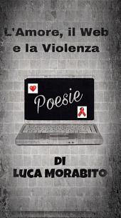 L'Amore, il Web e la Violenza