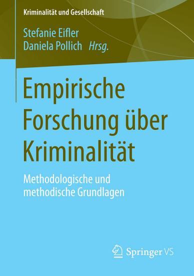Empirische Forschung   ber Kriminalit  t PDF