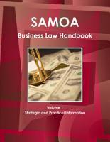 Samoa  West  Business Law Handbook Volume 1 Strategic and Practical Information PDF