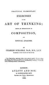 Practical elementary exercises in the art of thinking