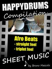 """Happydrums Compilation """"Afro Beats: Drum Set Examples with Sheet Music & Online Videos + Bonus"""