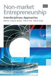 Non-market Entrepreneurship: Interdisciplinary Approaches