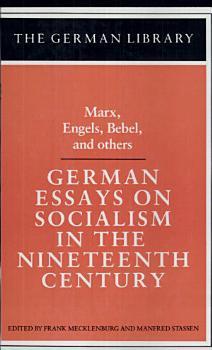 German Essays on Socialism in the Nineteenth Century PDF