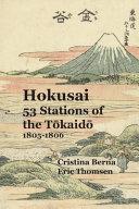 Hokusai 53 Stations of the Tōkaidō 1805-1806