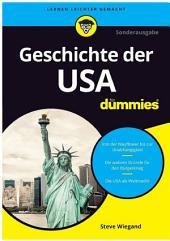 Die Geschichte der USA f?r Dummies: Ausgabe 2
