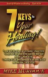 7 Keys to Your Healing (Sow on Healing)