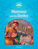 Mansour and the Donkey  Classic Tales Level 1