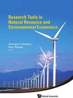 Research Tools in Natural Resource and Environmental Economics
