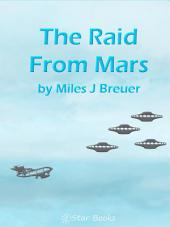 The Raid from Mars