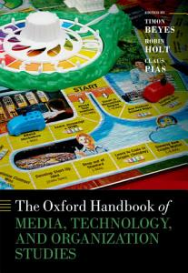 The Oxford Handbook of Media  Technology  and Organization Studies PDF