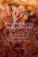 War  Peace  and Human Nature PDF