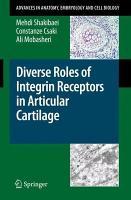 Diverse Roles of Integrin Receptors in Articular Cartilage PDF