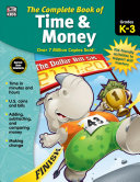 The Complete Book of Time   Money  Grades K   3 PDF