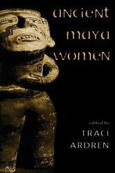 Ancient Maya Women Book PDF