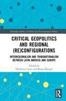 Critical Geopolitics and Regional  Re Configurations PDF