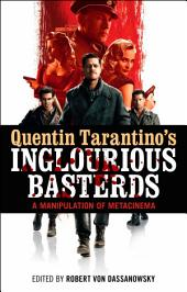 Quentin Tarantino's Inglourious Basterds: A Manipulation of Metacinema