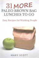 31 More Paleo Brown Bag Lunches to Go