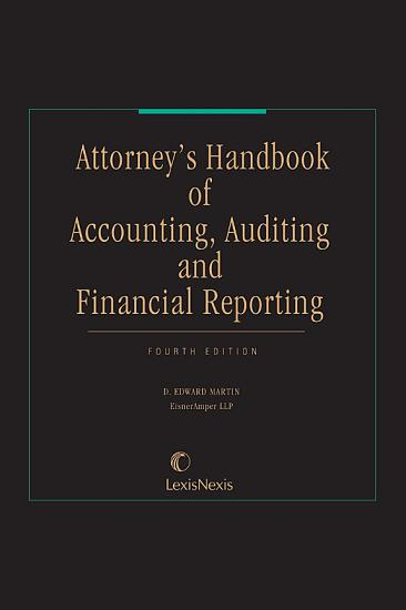 Attorney s Handbook of Accounting  Auditing and Financial Reporting PDF