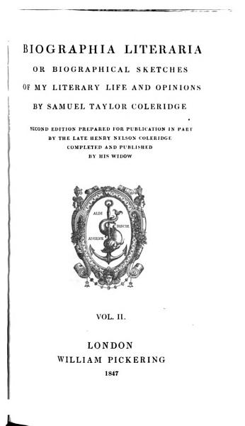 Download Biographia Literaria Or Biographical Sketches of My Literary Life and Opinions by Tayl  Sam  Coleridge Book