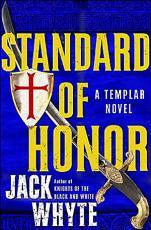 Templar Trilogy 02 Standard of Honor