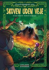 Elverdronningens børn 2: Skoven uden veje: Bind 2
