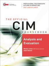 CIM Coursebook 07/08 Analysis and Evaluation