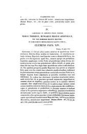 Clementis 14. pont. max. epistolae et brevia selectiora ac nonnulla alia acta pontificatum eius ... et nunc primum edidit Augustinus Theiner