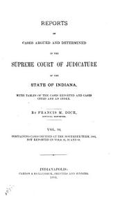 Reports of Cases Argued and Determined in the Supreme Court of Judicature of the State of Indiana: 1883, Volume 94