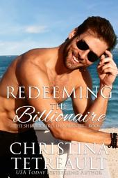 Redeeming The Billionaire: The Sherbrookes of Newport book 5