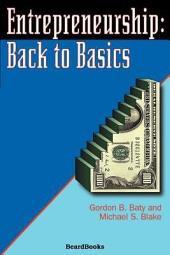 Entrepreneurship: Back to Basics