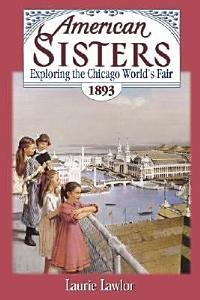 Exploring the Chicago World's Fair, 1893 Book