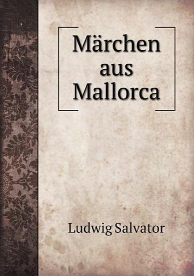 M rchen aus Mallorca PDF