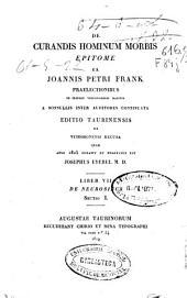 De curandis hominum morbis epitome: De neurosibus sectio I [-II]. Liber VII, Volume 1