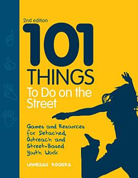 101 Things to Do on the Street PDF