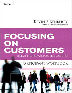 Focusing on Customers Participant Workbook PDF
