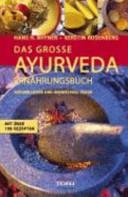 Das grosse Ayurveda Ern  hrungsbuch PDF