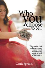 Who You Choose to Be