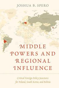 Middle Powers and Regional Influence PDF